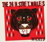 Music Review:  The 24th Street Wailers - Wicked