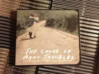 Music Review:  Dave Marsh & The True Love Rules - The Cause Of Many Troubles