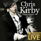 Music Review:  Chris Kirby & the Marquee - The Kitchen Party Live
