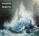 Music Review:  Ian Foster - The Great Wave