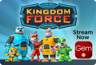 Kingdom Force is now on CBC Gem