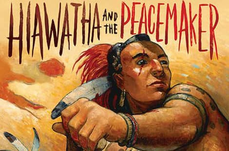 Book cover: Hiawatha and the Peacemaker