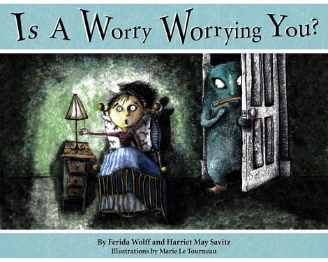 Book cover: Is A Worry Worrying You