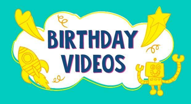 Birthday videos