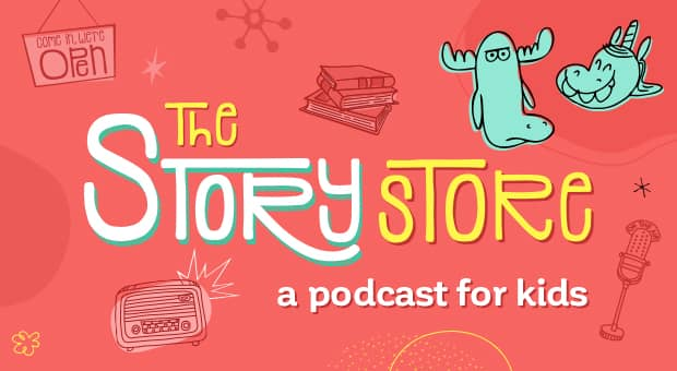podcast for kids the story store from cbc kids