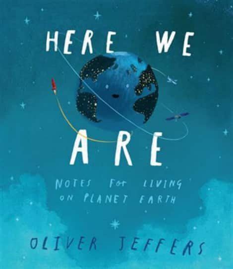 Book cover: Here We Are: Notes For Living On Planet Earth