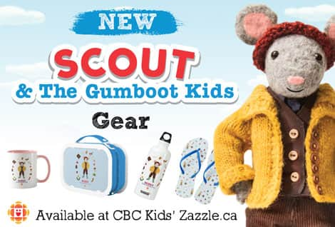 New Scout and The Gumboot Kids gear available on the CBC Kids Zazzle store.