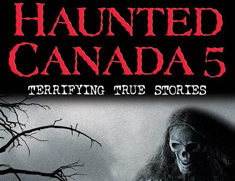 Book cover: Haunted Canada by Pat Hancock and Joel Sutherland