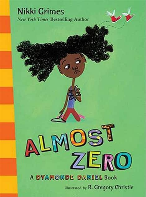 Book cover: Almost Zero: A Dyamonde Daniel Book by Nikki Grimes