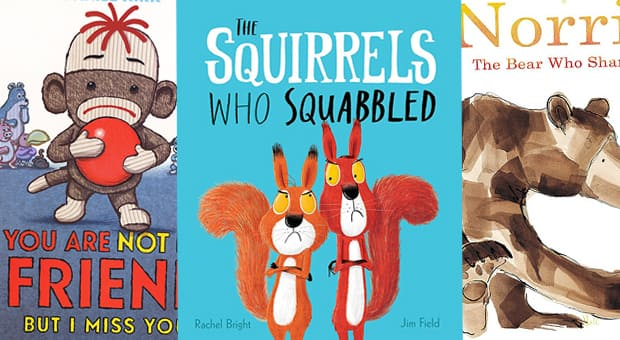 Book covers: You Are Not My Friend But I Miss You, The Squirrels Who Squabbled and Norris the Bear Who Shared