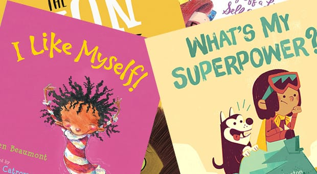 What's My Super Power? By Aviaq Johnston and Tim Mack I Like Myself! by Karen Beaumont and David Catrow
