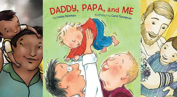 Thunder Boy Jr. by Sherman Alexie, Daddy, Papa and Me by Lesléa Newman and Tell Me a Tattoo Story by Alison McGhee