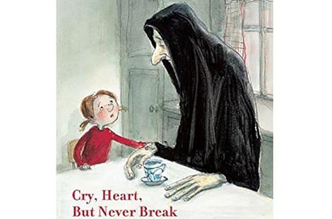 Book cover: Cry, Heart, But Never Break (Glenn Ringtved, Illustrated by Charlotte Pardi)