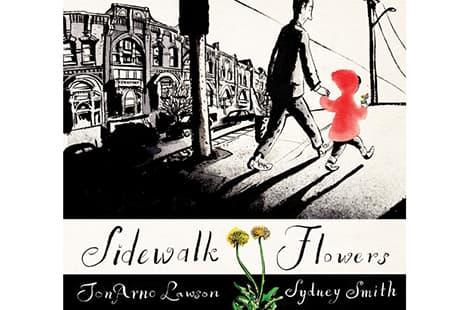 Book cover: Sidewalk Flowers (JonArno Lawson, Illustrated by Sydney Smith)