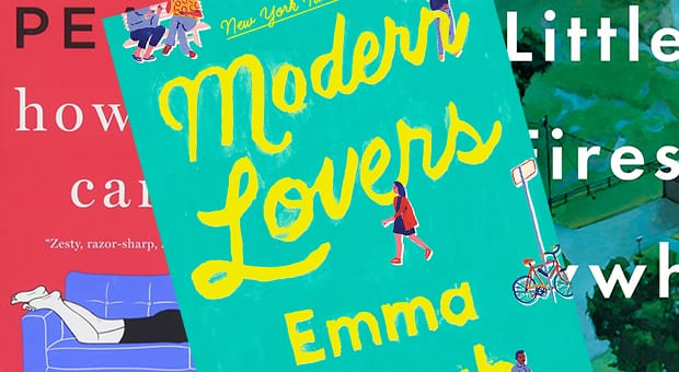 How Hard Can It Be by Allison Pearson, Modern Lovers by Emma Straub, Little Fires Everywhere by Celeste Ng