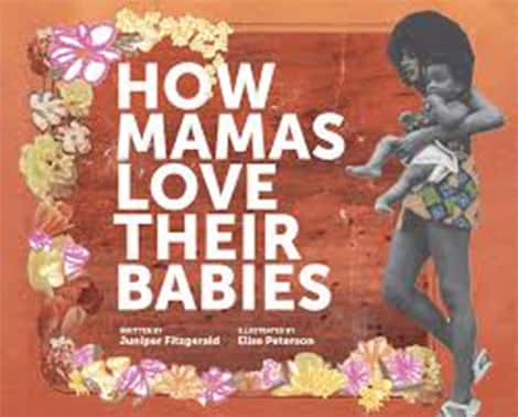 Book cover: How Mamas Love Their Babies, but Juniper Fitzgerald