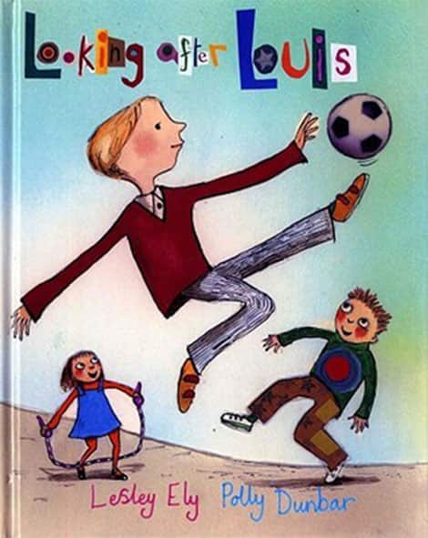 Book cover Looking After Louis by Lesley Ely and illustrated by Polly Dunbar
