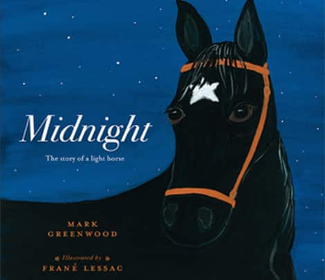 Midnight: A True Story of Loyalty in World War I (Mark Greenwood and Frané Lessac)