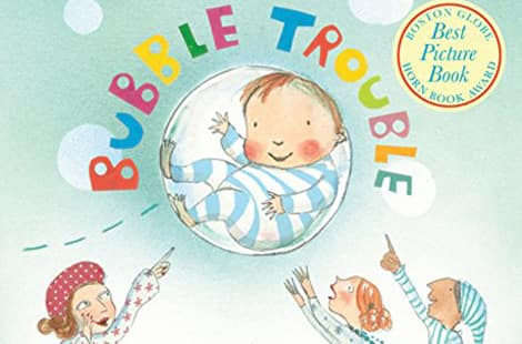 Book cover: Bubble Trouble by Margaret Mahy, illustrated by Polly Dunbar
