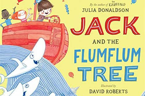 Book cover: Jack and the Flumflum Tree by Julia Donaldson, Illustrated by David Roberts