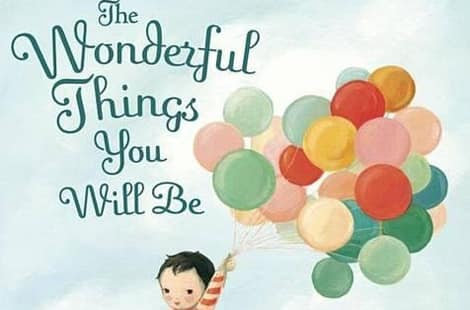 The Wonderful Things You Will Be (Emily Winfield Martin)