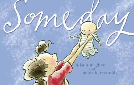 Part of the cover of the book Someday by Alison McGhee