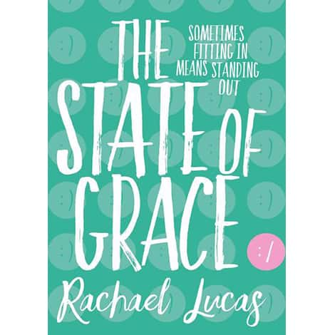 Book cover: The State of Grace by Rachael Lucas