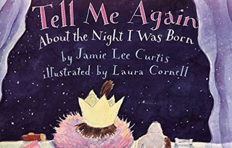 Part of the cover of Tell me Again About the Night I was Born