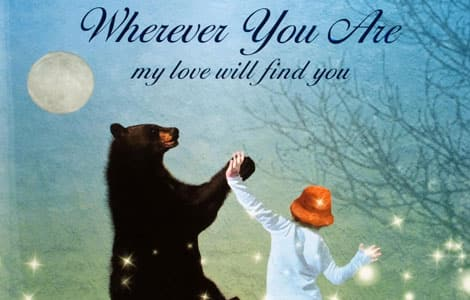 Part of the cover of Wherever You Are My Love Will Find You