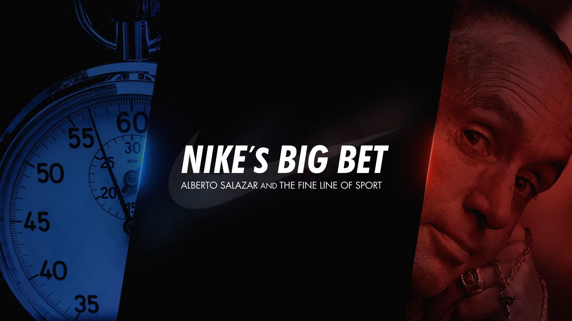 Nike's Big Bet: Alberto Salazar and the Fine Line of Sport