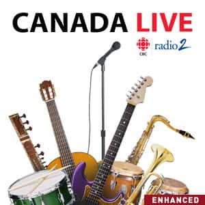 Canada Live from CBC Radio 2