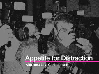 Appetite for Distraction