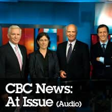 CBC News: At Issue (Audio)