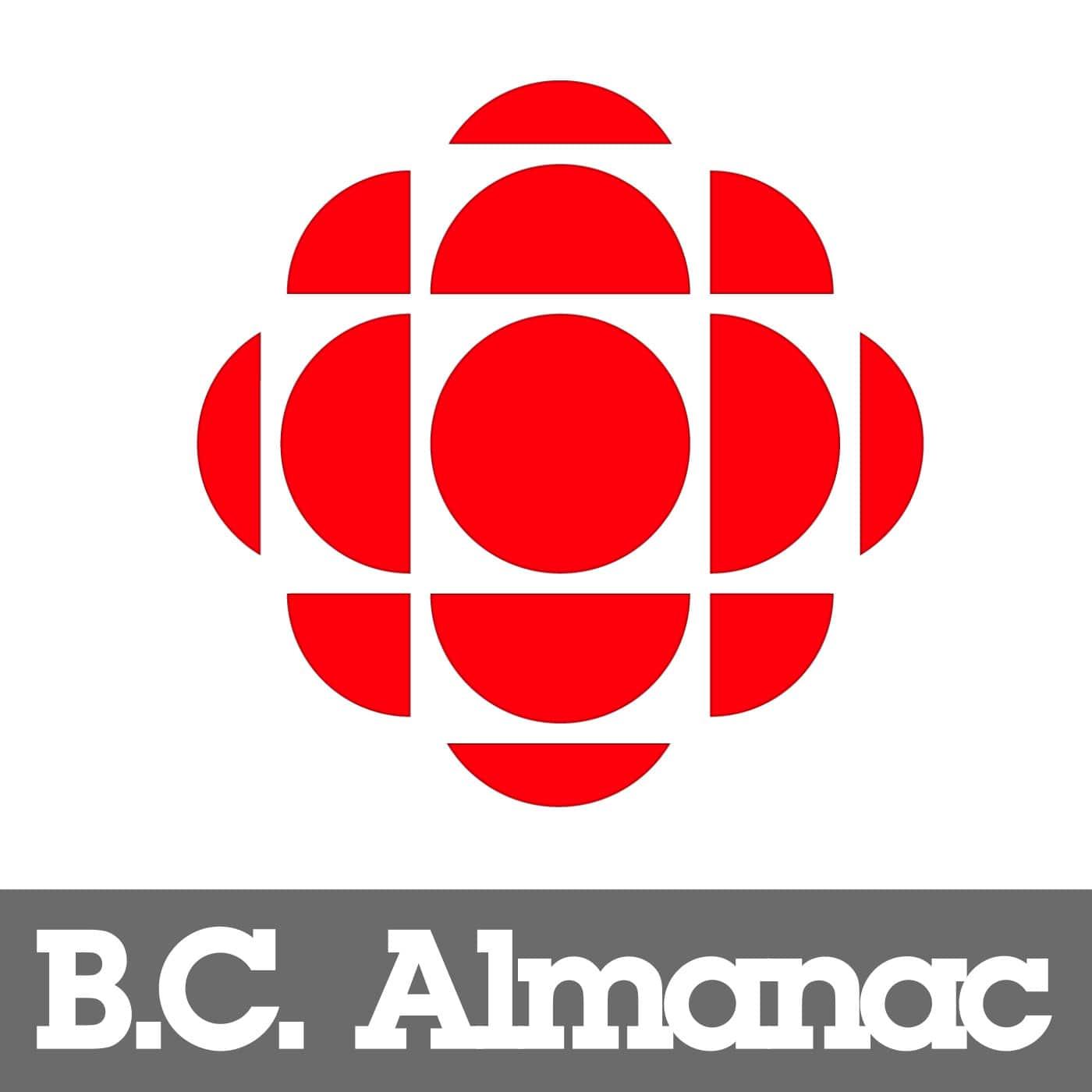 B.C. Almanac from CBC Radio British Columbia