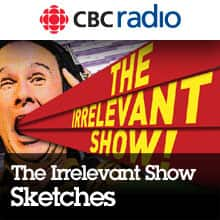 The Irrelevant Show: Sketches