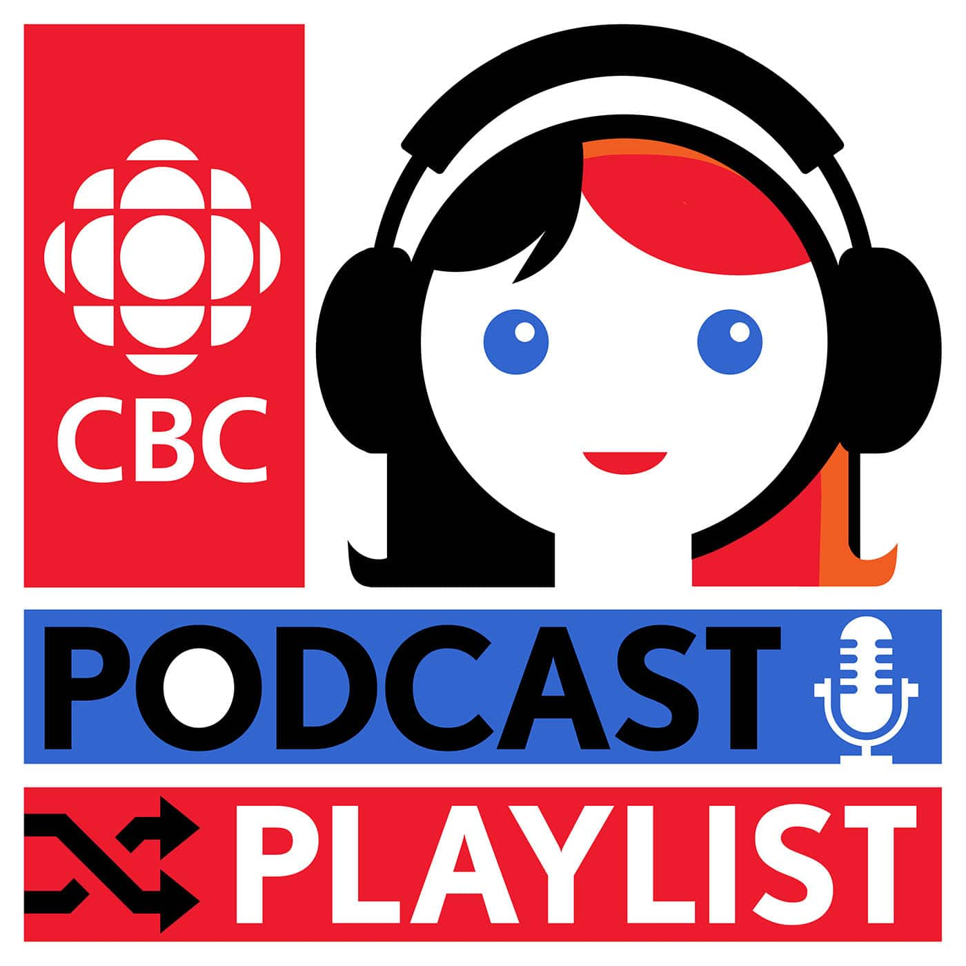Podcast Playlist from CBC Radio