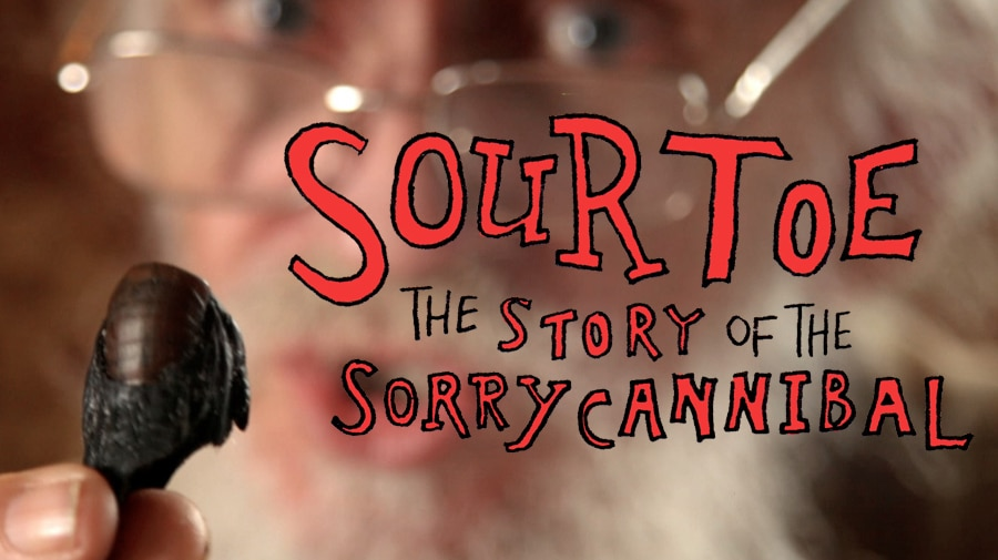 Sourtoe: The Story of the Sorry Cannibal