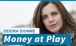 Deidre Dionne Money at Play