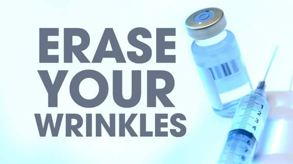 Erase Your Wrinkles