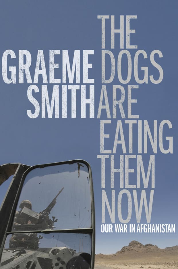 The Dogs Are Eating Them Now — Graeme Smith