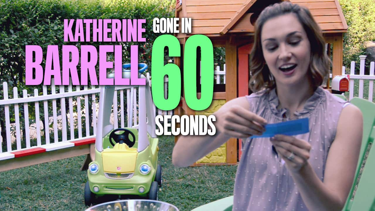 Katherine Barrell: Gone in 60 Seconds